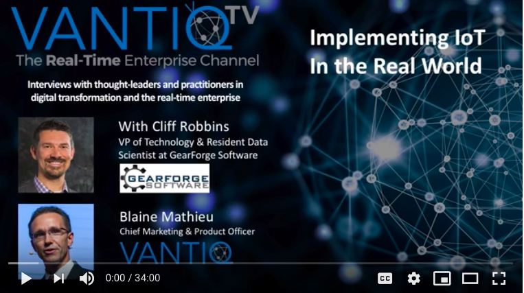VANTIQ TV-guest speaker Cliff Robbins VP of Technology & Resident Data, Implementing IoT in the real world