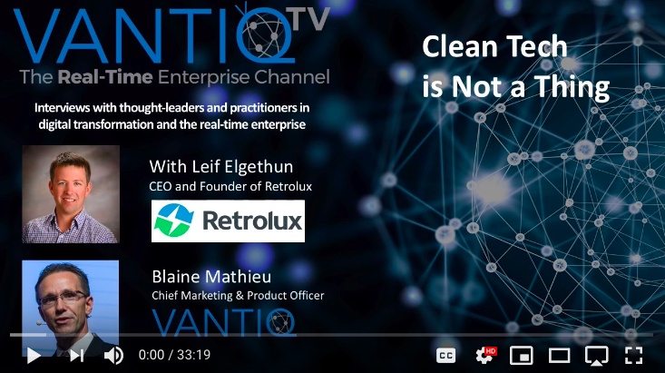 VANTIQ TV-guest speaker Leif Elgethum CEO and Founder of Retrolux, Clean tech is not a thing