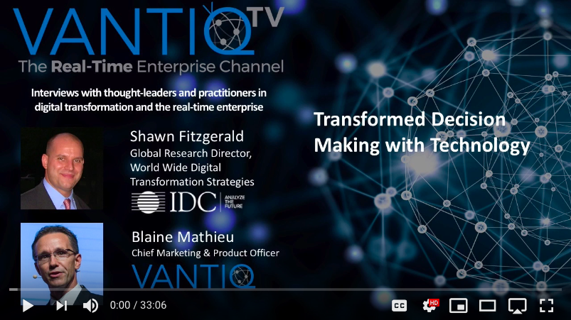 VANTIQ TV-guest speaker Shawn Fitzgerald Global Research Director at IDC, transformed decision making with technology