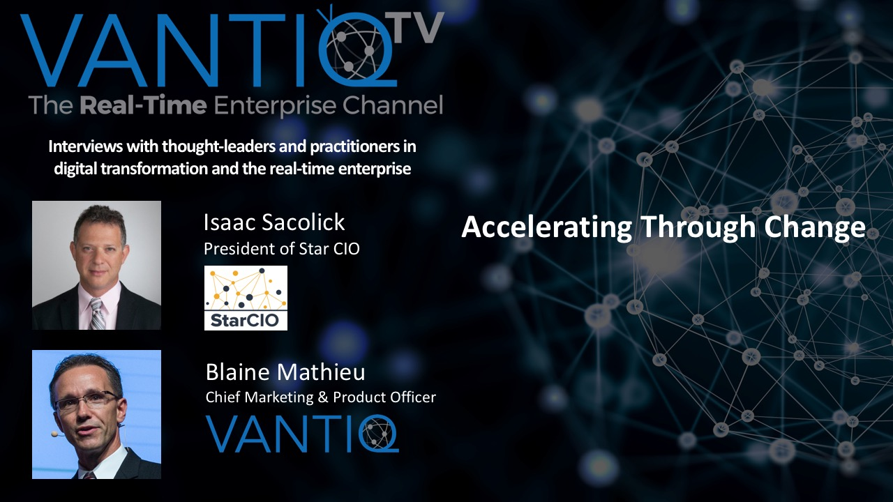 VANTIQ TV-guest speaker Isaac Sacolick President of Star CIO, Accelerating through change